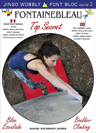 Fontainebleau Top Secret - Fontainebleau bloc vol 2